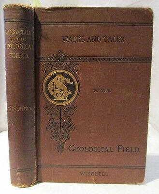 1886 Geology; Walks and Talks in the Geological Field; Winchell