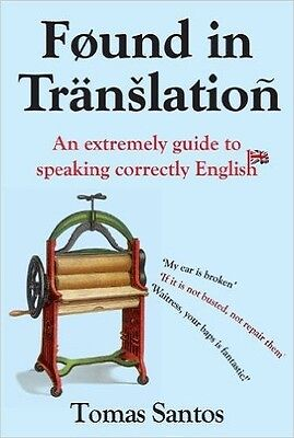 NEW Found in Translation: An extremely guide to speaking correctly English, Toma