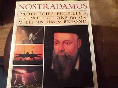 Nostradamus Prophecies fufilled and predictions for the Millennium and beyond
