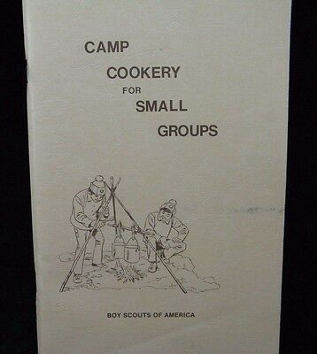 Boy Scout-Camp Cookery for Small Groups - 1993 ed - 92 pages of recipes