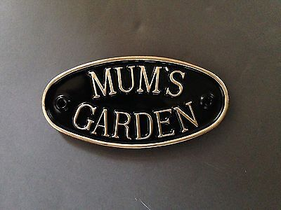MUM,S GARDEN sign ideal christmas gift for gate,door or wall - choice of colours