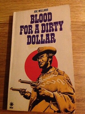 BLOOD FOR A DIRTY DOLLAR By Joe Milland Vintage Western Paperback A Star Book