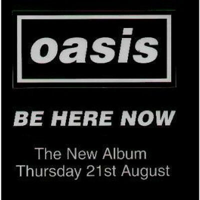 OASIS (MANCHESTER GROUP) Be Here Now FLYER UK Promo Flyer For New Album Approx