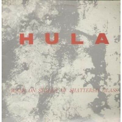 "HULA (UK GROUP) Walk On Stalks Of Shattered Glass 12"" VINYL UK Red Rhino 1985 2"