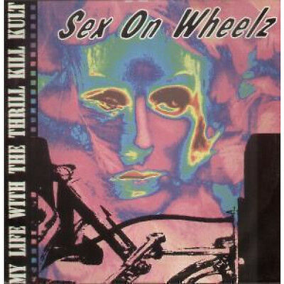 "MY LIFE WITH THE THRILL KILL KULT Sex On Wheelz 12"" VINYL UK Interscope 1992 4"