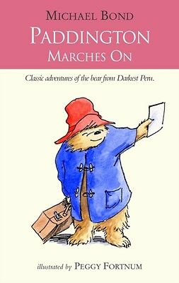 Paddington Marches On (Paperback), Bond, Michael, 9780006753629