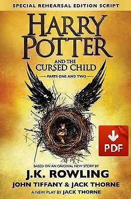 Harry Potter And The Cursed Child - Parts One And Two PDF