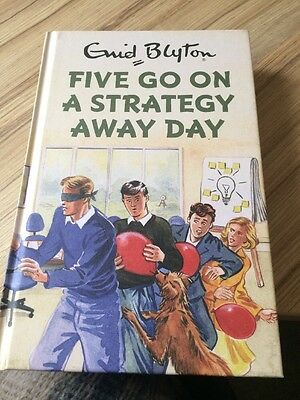 Enid Blyton Five Go On A Strategy Away Day