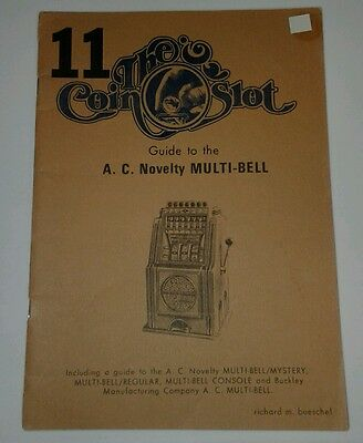 The Coin Slot A.C. Novelty Multi Bell etc SLOT MACHINE MANUAL last1