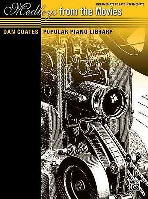 Dan Coates Popular Piano Library -- Medleys from the Movies by Alfred Publishing