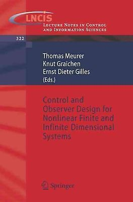 Control and Observer Design for Nonlinear Finite and Infinite Dimensional System