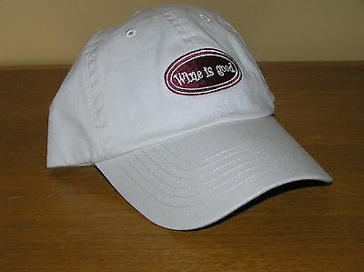 Wine is Good  (New no tags) Hat embroidered logo and adjustable enclosure