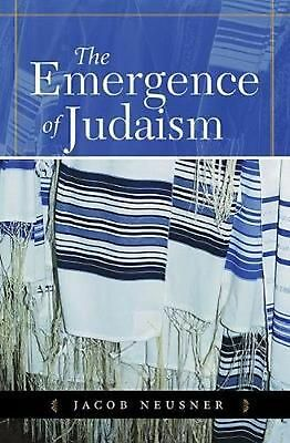 The Emergence of Judaism by Jacob Neusner Paperback Book (English)