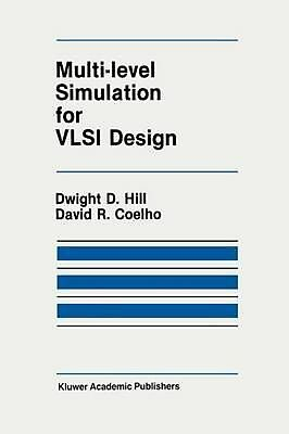 Multi-Level Simulation for VLSI Design by D.R. Coelho (English) Hardcover Book F
