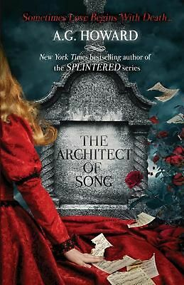 The Architect of Song by A.G. Howard Paperback Book (English)