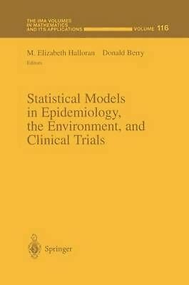 Statistical Models in Epidemiology, the Environment, and Clinical Trials (Englis
