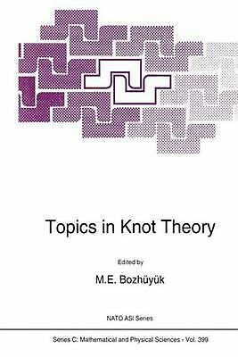 Topics in Knot Theory (English) Hardcover Book Free Shipping!