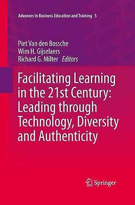 Facilitating Learning in the 21st Century: Leading Through Technology, Diversity
