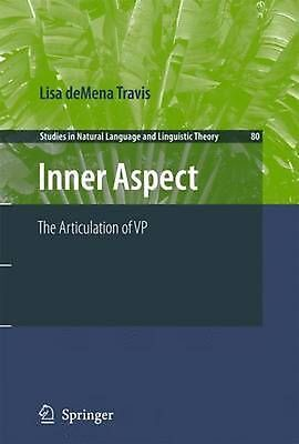 Inner Aspect: The Articulation of VP by Lisa Demena Travis (English) Paperback B