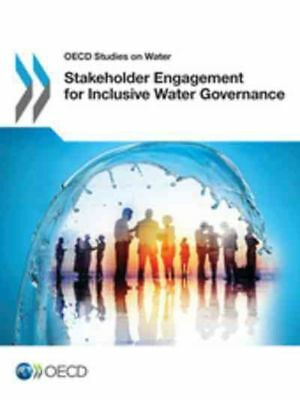 OECD Studies on Water Stakeholder Engagement for Inclusive Water Governance by O