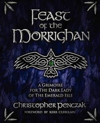 Feast of the Morrighan by Christopher Penczak Paperback Book (English)