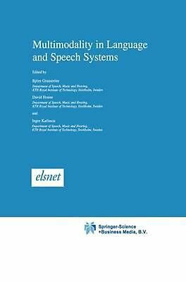 Multimodality in Language and Speech Systems (English) Paperback Book