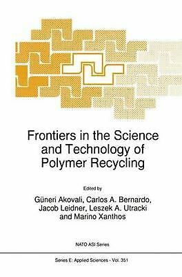 Frontiers in the Science and Technology of Polymer Recycling (English) Paperback