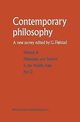 Philosophie Et Science Au Moyen Age / Philosophy and Science in the Middle Ages