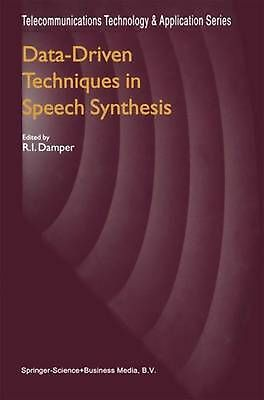 Data-Driven Techniques in Speech Synthesis (English) Paperback Book