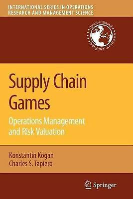 Supply Chain Games: Operations Management and Risk Valuation: Operations Managem