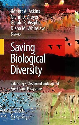 Saving Biological Diversity: Balancing Protection of Endangered Species and Ecos