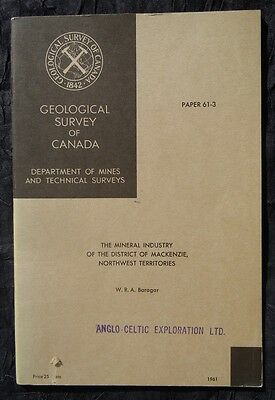 Geological Survey of Canada The Mineral Industry of District of MacKenzie NWT