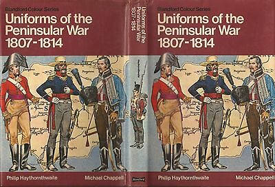 Blandford Colour Series Uniforms Of The Peninsular War 1807 - 1814 First Edition