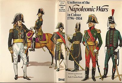 Blandford Uniforms Of The Napoleonic Wars In Colour 1796 - 1814.
