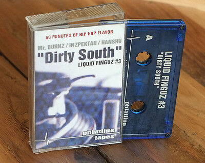 "LIQUID FINGUZ MR BURNS HANSHU - ""Dirty South"" Mixtape Cassette Phlatline"