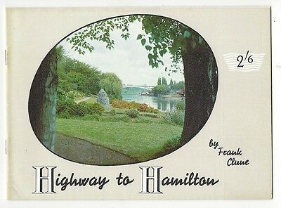 OLD BOOKLET Highway to Hamilton by Frank Clune nd. c 1950's  NZ
