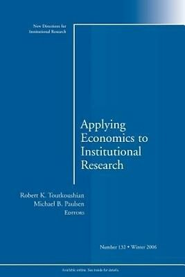 Applying Economics to Institutional Research by Ir Paperback Book (English)