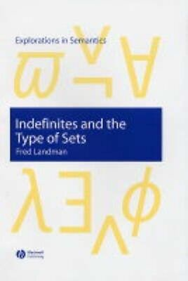 Indefinites and the Type of Sets by Fred Landman Hardcover Book (English)