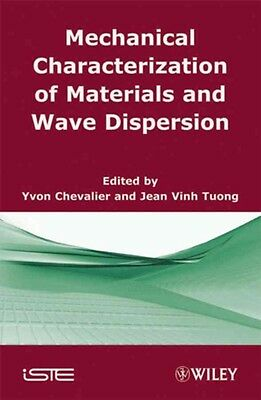 Mechanical Characterization of Materials and Wave Dispersion by Yvon Chevalier H