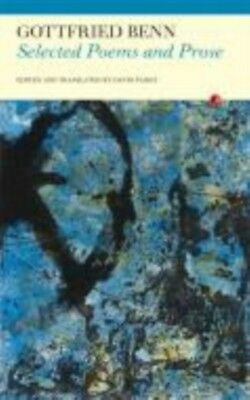 Selected Poems and Prose (Paperback), Benn, Gottfried, Paisey, David, 978184777.
