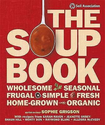 The Soup Book by Sophie Grigson (Hardback, 2009)