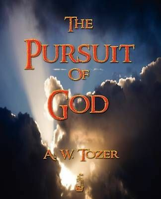 The Pursuit of God by A.W. Tozer Paperback Book (English)