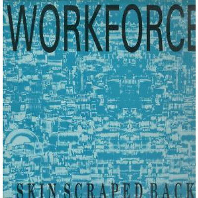 "WORKFORCE Skinscrapedback 12"" VINYL UK Double Vision 1985 3 Track With Inner"