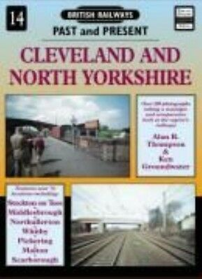 Cleveland and North Yorkshire by Alan R. Thompson Paperback Book (English)