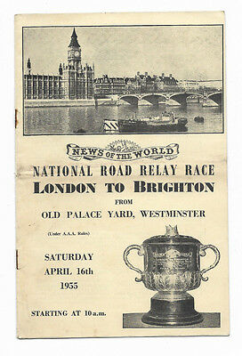 Athletics Programme 16 April 1955 - NEWS OF THE WORLD LONDON TO BRIGHTON RELAY