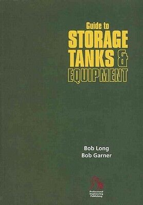 Guide to Storage Tanks and Equipment by Bob Long Paperback Book (English)