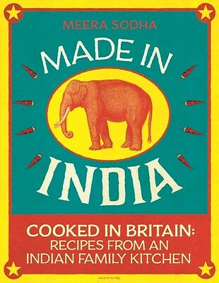 Made in India: Cooked in Britain: Recipes from an Indian Family Kitchen (Hardco.