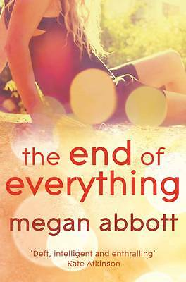 The End of Everything by Megan E. Abbott (Paperback, 2011)
