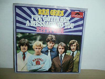 7 inch Vinyl      BEE GEES             ***I´VE GOTTA GET A MESSAGE TO YOU***