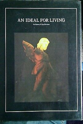An Ideal for Living - An History of Joy Division by Mark Johnson